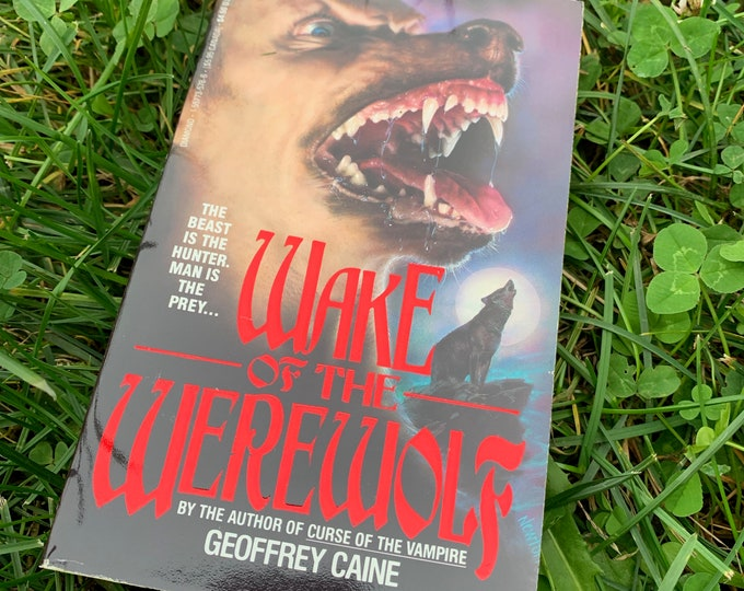 Wake Of The Werewolf by Geoffrey Caine Vintage Book 1991 Softcover The Wolfman Vampire Horror HP Lovecraft Stephen King Bela Lugosi Dracula