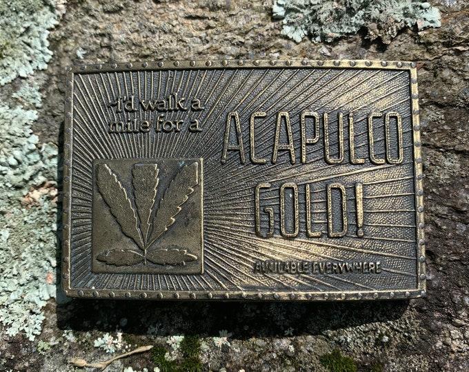 Vintage Acapulco Gold Belt Buckle Dope Sex Drugs Art Marijuana Opium 420 LSD Morphine Reefer Madness Cocaine Medical Cannabis Pot Bob Marley