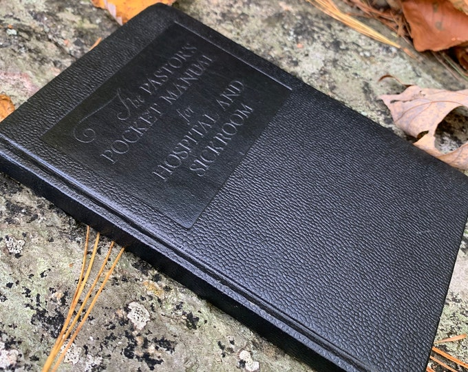 1949 Pastor's Pocket Manual for Hospital and Sickroom Vintage Book - Compassionate Care Palliative Care Peace Last Rites