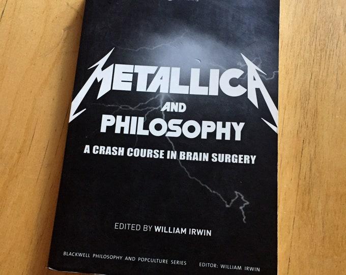 Metallica and Philosophy - Softcover Book Heavy Metal Thrash Rock Band James Hetfield Lars Ulrich Cliff Burton Kirk Hammett Enter Sandman