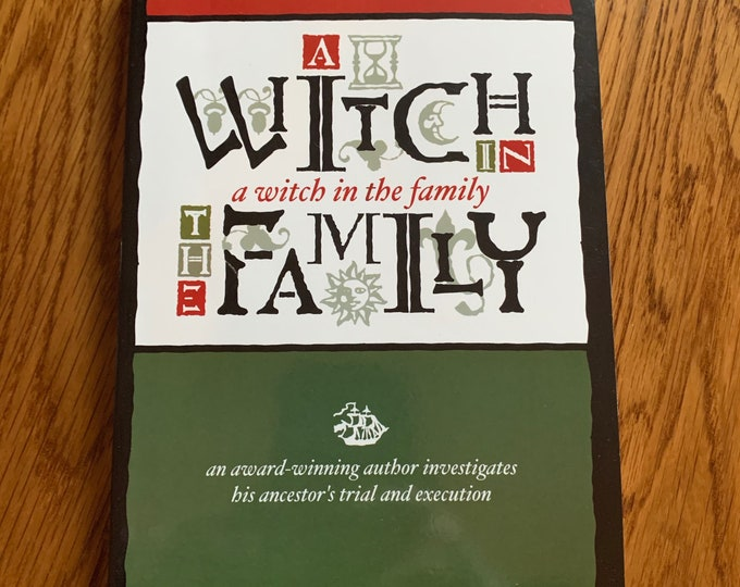A Witch In The Family Autographed Copy Softcover Book Witch Witchcraft Coven  Salem Massachusetts Witchhunt Hex History Tarot Spellbook Cult
