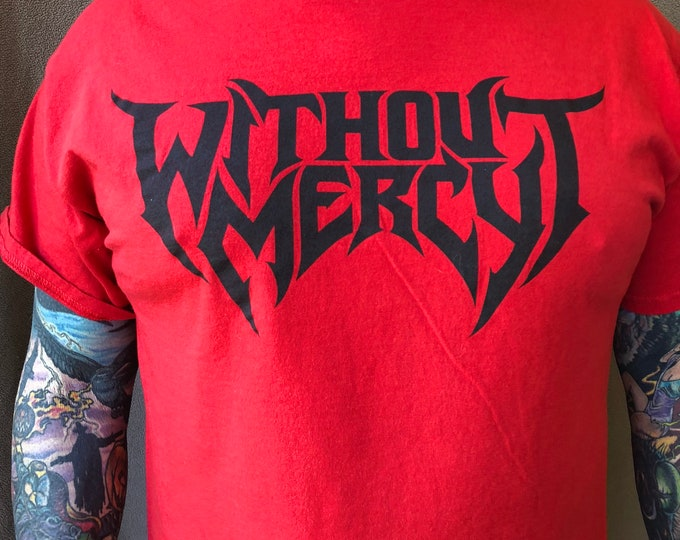 Without Mercy (Large) t shirt Band shirt Metal heavy metal Vancouver metalhead band tee canadian