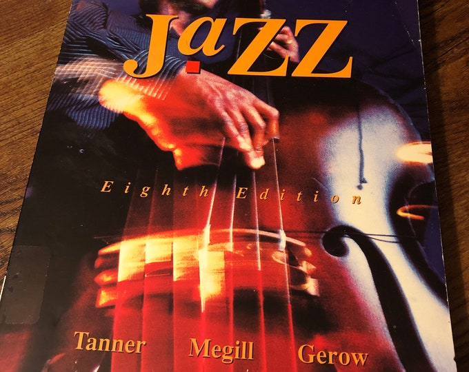 Vintage 1997 Jazz Softcover Book Tanner Megill Gerow 8th Edition Miles Davis John Coltrane Art Blakey Charles Mingus Lester Bowie WC Handy
