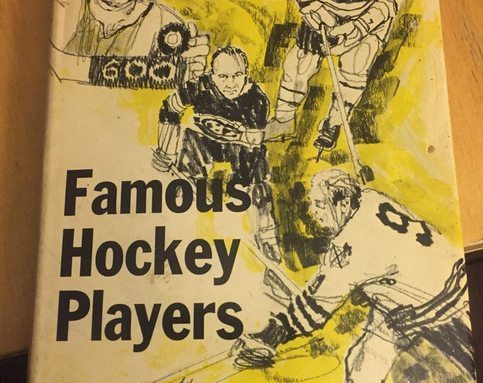 Famous Hockey Players - Hardcover Vintage Book by Trent Frayne - 1973 Howie Morenz Phil Esposito Gordie Howe NHL sports Bobby Hull
