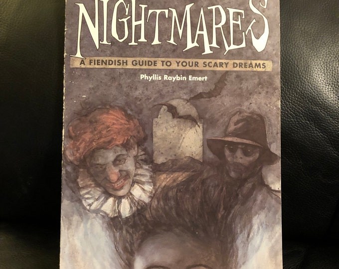 The Book of Nightmares: A Fiendish Guide to Understanding, Interpreting and Even Enjoying Your Scary Dreams by Phyllis Emert Paperback