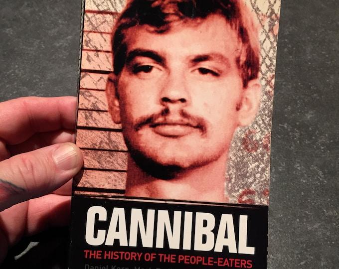 Cannibal Softcover book paperback Crime Murder Morbid Macabre Jeffrey Dahmer Shocking True Crime Serial Killers Cannibalism Charles Manson