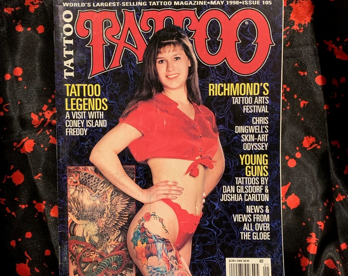 Vintage Tattoo Magazine World's Largest Selling Tattoo Magazine May 1998 Tattoos Inked Tattooist Tattooer Tattoo Shop Tattooing Pinups Ink