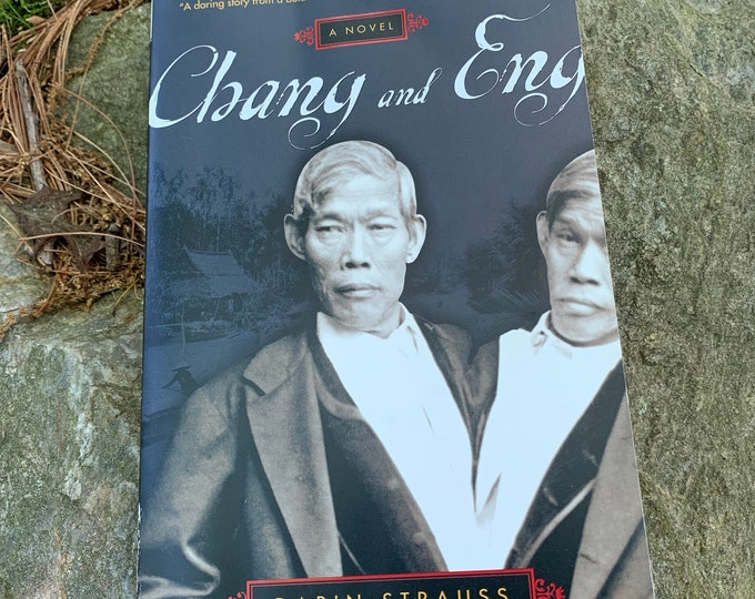 Chang and Eng 2001 Softcover Book Freaks Freakshow Sideshow Circus PT Barnum Gothic Goth Mutter Museum Conjoined Twins Siamese Twins Novel