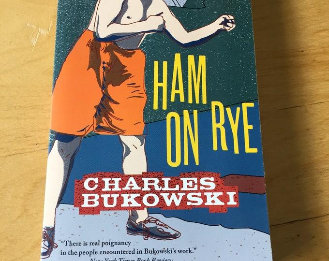 Ham on Rye  a Novel by Charles Bukowski softcover Book Jack Kerouac Tom Waits Henry Miller Ernest Hemingway Walt Whitman Charles Baudelaire