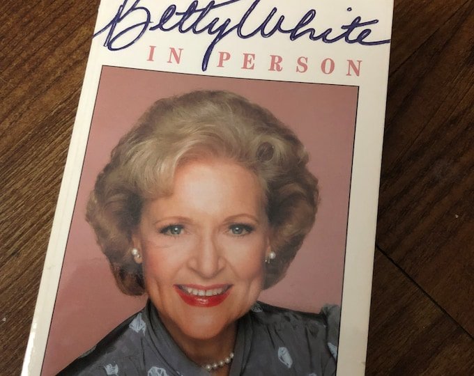 1987 AUTOGRAPHED Betty white Autobiography - Betty White in Person - Golden Girls Sitcom Hot in Cleveland