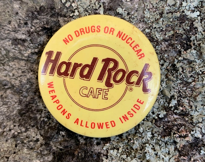 Vintage Hard Rock Cafe Button Pin No Drugs or Nuclear Weapons Allowed Inside Def Leppard Pinback Bon Jovi Motley Crue ACDC Planet Hollywood