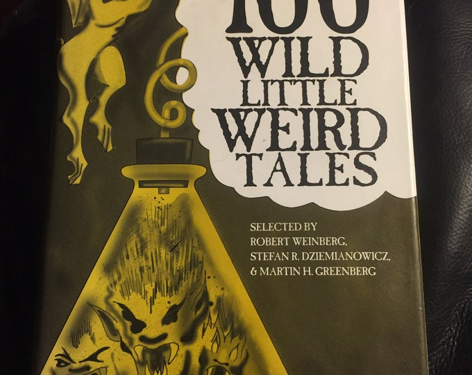 Vintage 1994 100 Wild Little Weird Tales Hardcover Book Horror Ghost Stories - HP Lovecraft Hypnos Haunting Scary Terror Short Stories