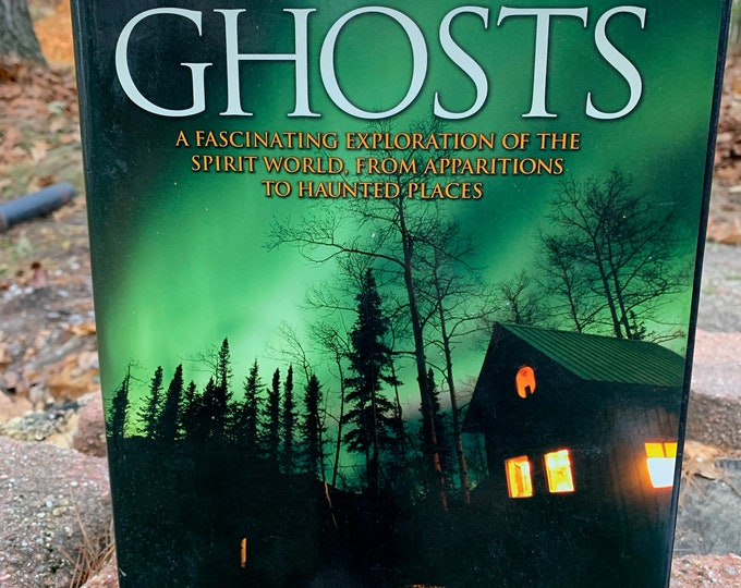 2007 The Complete Book Of Ghosts Paranormal Haunting Witch Occult Palm Reading Psychic Gypsy Crystal Ball Poltergeist Haunted Halloween Orb
