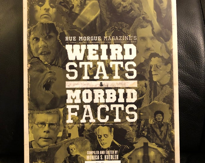 Weird Stats & Morbid Facts by Rue Morgue Magazine Softcover Book Horror Ghost Stories Terror Alice Cooper Lon Chaney Jason Voorhees Horror