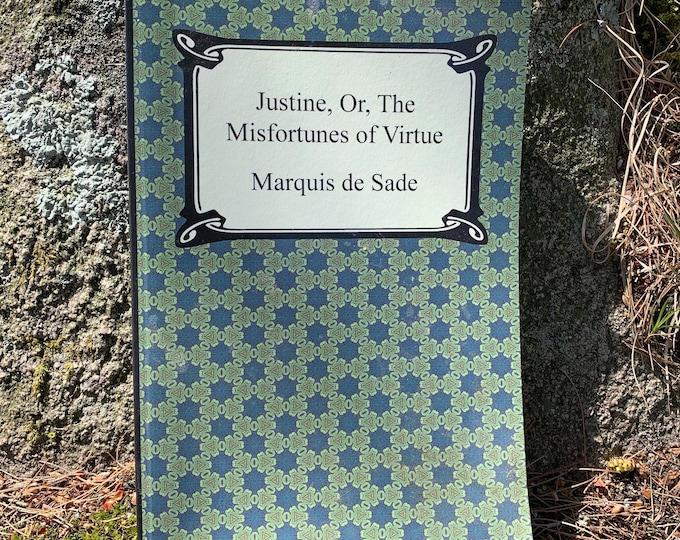 Justine Or The Misfortunes of Virtue Marquis De Sade Hardcover Book Gothic History Sadist BDSM Bondage Sigmund Freud Voltaire Sexuality  Sex
