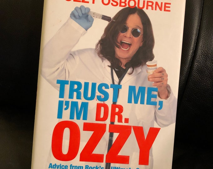 Ozzy Osbourne 2010 Hardcover Book Trust Me I'm Dr Ozzy Black Sabbath Heavy Metal Randy Rhoads Blizzard Of Ozz Whitesnake Deep Purple Metal