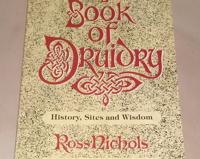 The Book of Druidry by Ross Nichols 1990 Celtic Rituals Druid History Stonehenge