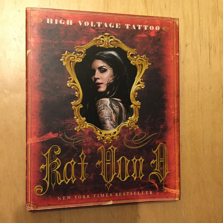 ff4ffef95 Kat Von D High Voltage Tattoo Hardcover book Tattoos Steel Panther Nikki  Sixx Tattooer tattoo artist inked tattooing tattooist artist punk