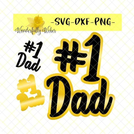 Number One Dad 1 Dad Svg Cut File For Cricut And Silhouette Etsy