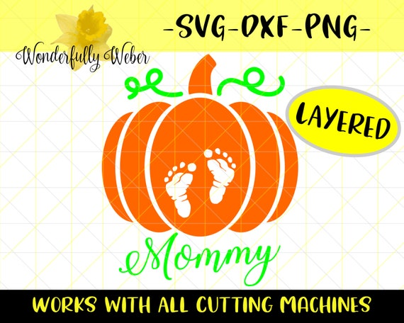 Mommy Pumpkin With Baby Feet Svg Cut File Cricut And Etsy