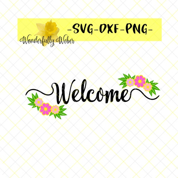 Welcome With Flowers And Leaves Svg Cut File For Cricut And Etsy