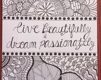 Live Beautifully & Dream Passionately