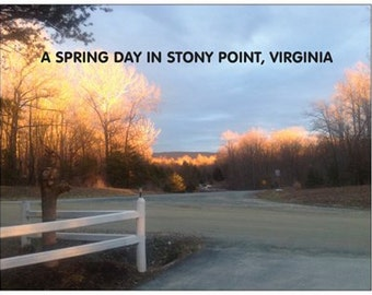 A Spring Day In Stony Point, VA