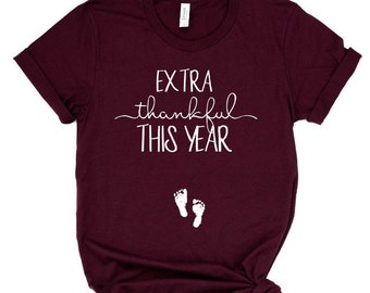 extra thankful this year shirt, pregnancy announcement shirt, does this shirt make me look pregnant, Pregnancy reveal, baby announcement