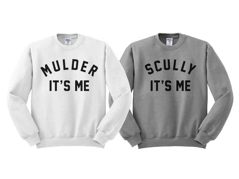 Mulder Its Me Sweatshirt Funny X-Files Sweatshirt Scully Its image 0