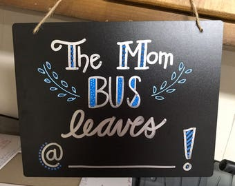 The Mom Bus Leaves @!