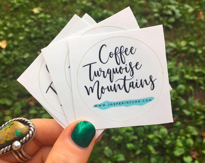 SALE 50% OFF!!!! Jasper in June Sticker! Coffee, Turquoise, Mountains