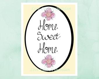 SALE, home sweet home sign, home decor print, printable art, typography print, housewarming gift, entrance wall art, printable wall art