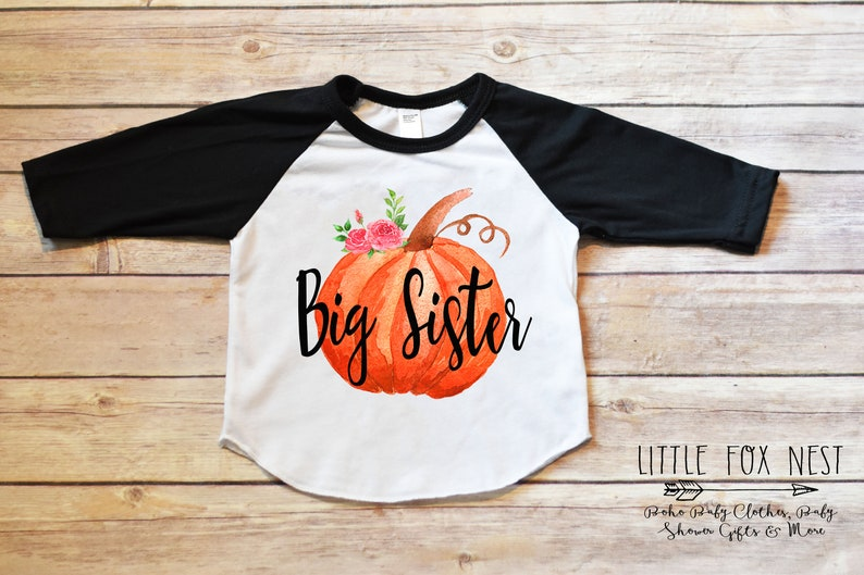 Pumpkin Big Sister Big Sister Gift Big Sister Pumpkin Big Sister Announcement Big Sister Shirt Fall Pregnancy Announcement Big Sister