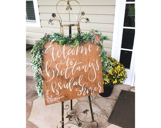 """Personalized """"Welcome"""" sign for bridal shower/wedding."""