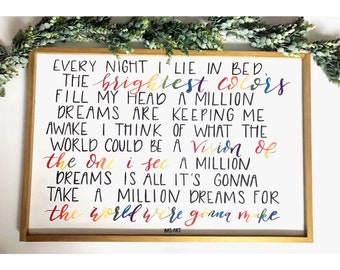 A Million Dreams - Greatest Showman Sign. *Rainbow Version.