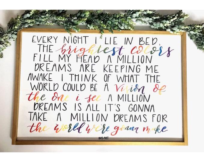 A Million Dreams - Greatest Showman Sign. *Rainbow Version.