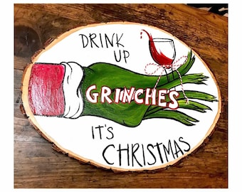Drink up grinches its Christmas!