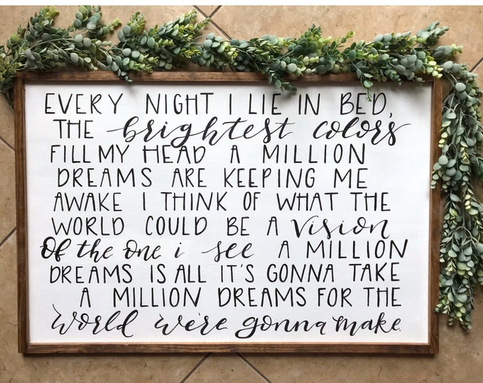 A Million Dreams - Greatest Showman Sign.