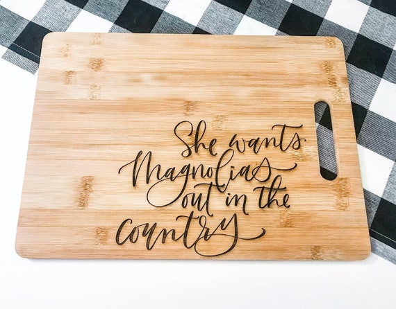 She wants magnolias out in the country. Custom engraved cutting boards. Calligraphy. Wedding gifts. Personalized. Magnolia. Hand Lettering