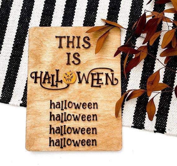 This is halloween. Nightmare before Christmas. Halloween decor. Spooky Halloween decor. Tim burton. This is halloween sign. Wood