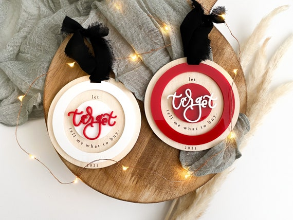 Target ornament. Let target tell me what to buy ornament. Secret Santa gifts. White elephant gift ideas. Target ornament. Calligraphy
