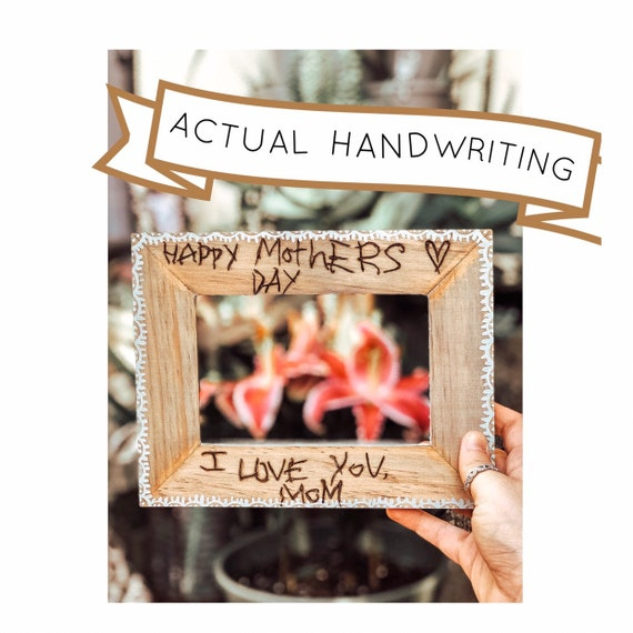 Childs handwriting. Handwriting Frame. Picture Frame. Mothers Day gift. Mothers Day gift idea. Kids handwriting picture frame. Mothers Day.