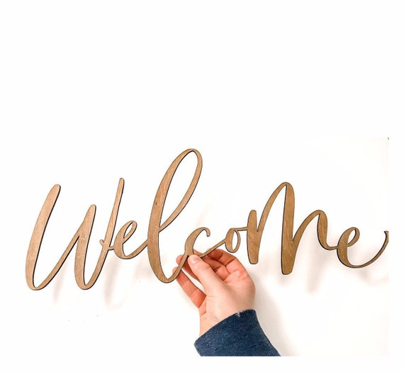 Laser Cut Welcome. Welcome. Calligraphy Welcome Sign. Welcome Sign. Calligraphy. Laser Cut Names. Laser Cut Words. Laser Names.