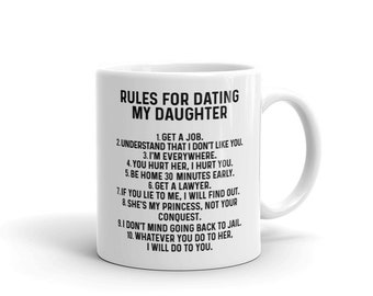 Règles pour dater ma fille Mug