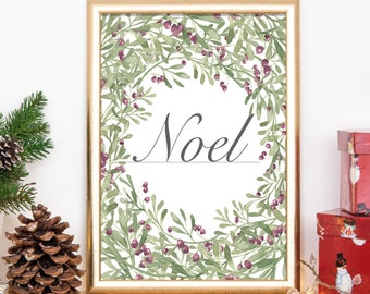 Noel Christmas Print , Christmas Art, Christmas Decoration, Downloadable Print, 8x10 Print, 11x14 Print