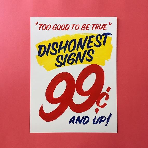 Dishonest Signs