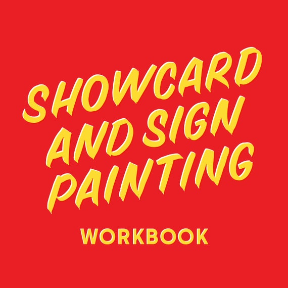 Showcard & Sign Painting workbook (physical copy)