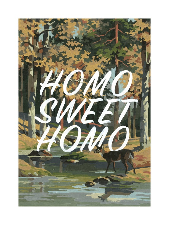 Homo Sweet Homo (vertical)