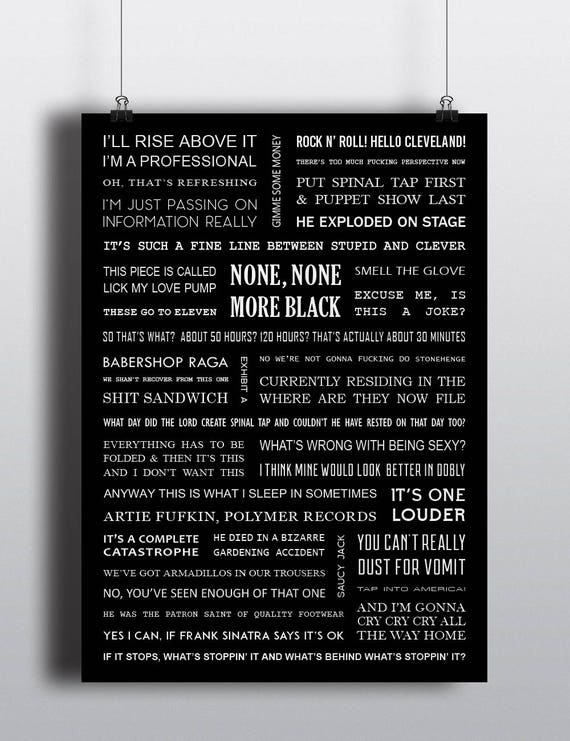 Spinal Tap Movie Quotes Poster A4