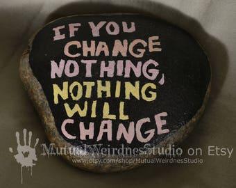 Change is Motivation